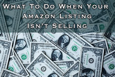 What To Do When Your Amazon Listing Isn't Selling