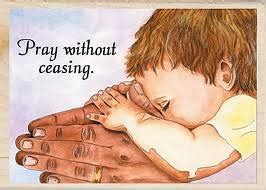 """""""Always pray and not lose heart"""" - pray without ceasing"""